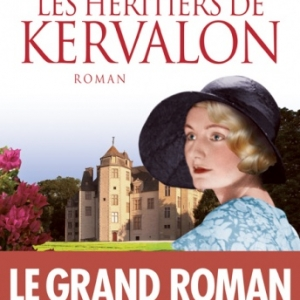 Les heritiers de Kervalon de Ines De Kertanguy  Editions Albin Michel.