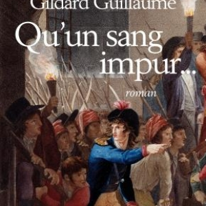 Qu'un sang impur de G. Guillaume – Albin-Michel.