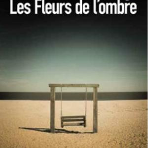 Les Fleurs de l'ombre de Steve Mosby  Editions Sonatine.