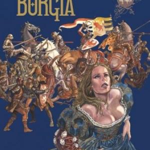 Borgia (T4), A. Jodorowsky & M. Manara – Glénat.