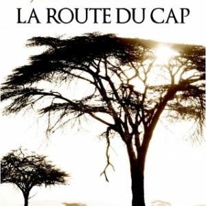 La route du Cap de Jennifer McVeigh  Editions des 2 Terres.