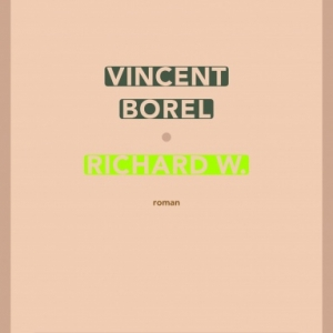 Richard W. de Vincent Borel  SW Editeur.