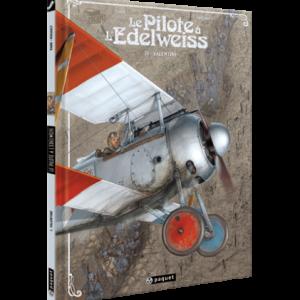 Le Pilote à l'Edelweiss T1  Valentine de Yann et Hugault  Editions  Paquet.