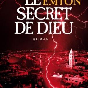 Le secret de Dieu de David Emton  Editions Albin Michel.