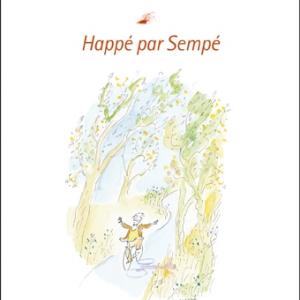 Happe par Sempe de Christophe Carlier  Editions Serge Safran.