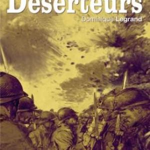 Déserteurs de Dominique Legrand – Editions Nouveau Monde.