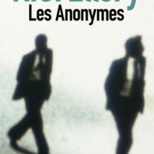 Les Anonymes de Roger Jon Ellory – Editions Sonatine.