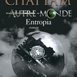 Entropia de Maxime Chattam  Editions Albin Michel.