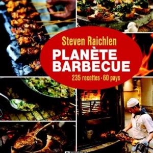 Planete Barbecue de Steven Raichlen – Editions de l'homme.