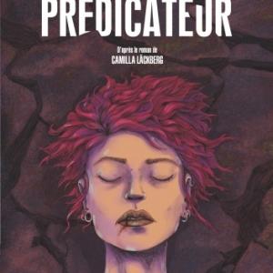 Le Predicateur de Leonie Bischoff et Olivier Bocquet   Casterman.