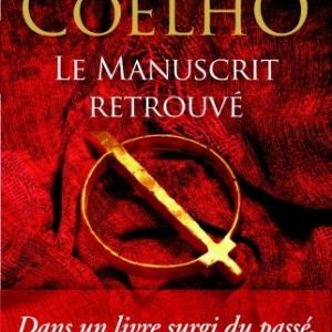 Le Manuscrit retrouve de Paolo Coelho  Editions Flammarion.