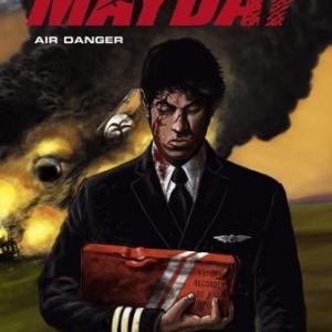 Mayday (T1) – Air Danger - Glénat.