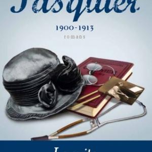 Le Clan Pasquier, Les maitres 1900-1913 de Georges Duhamel  Editions Flammarion.