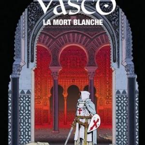 Vasco (T23) – La Mort Blanche, G. Chaillet & F. Toublanc.
