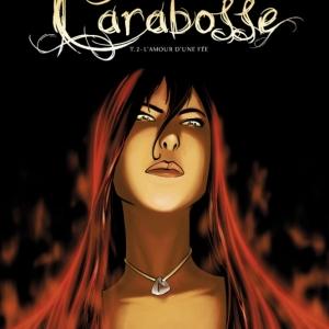 Carabosse Tome 2, L'amour d'une fée de N. Pona et JM Minguez  Le Lombard.