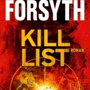 Kill list de Frederick Forsyth   Albin Michel.