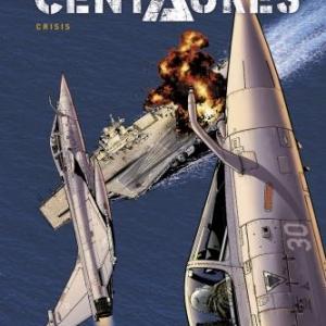 Centaures T1  Crisis de E. Herzet et E. Loutte  Le Lombard.