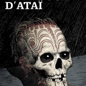 Le retour d'Atai de D. Daeninckx et E. Reuze  Editions Emmanuel Proust.