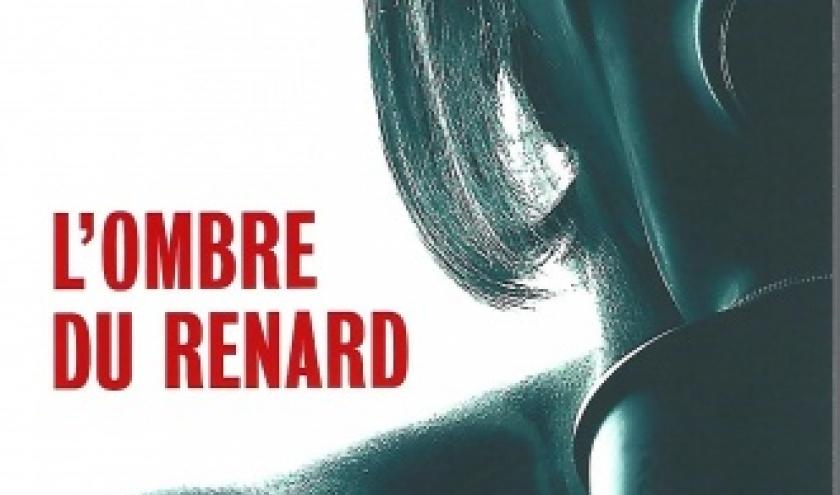 L'ombre du Renard, par Nicolas Feuz