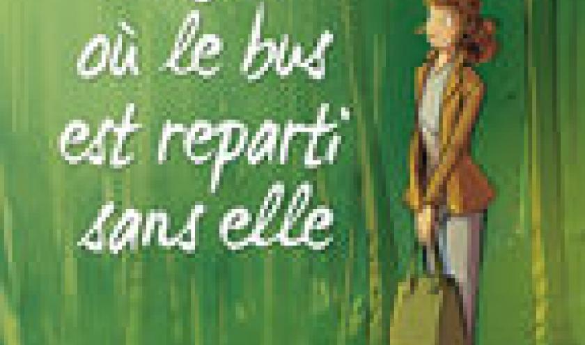 LE JOUR OU LE BUS EST REPARTI SANS ELLE , Tome 1 chez Bamboo