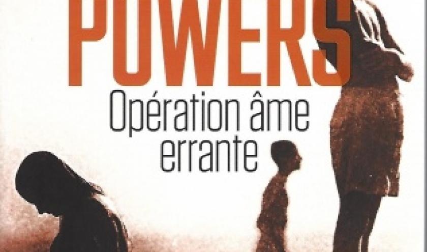 Opération âme errante, par Richard POWERS