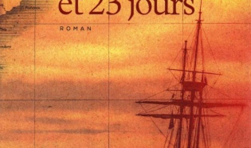 23 ans et 23 jours. Un roman corsaire de Serge Berthier