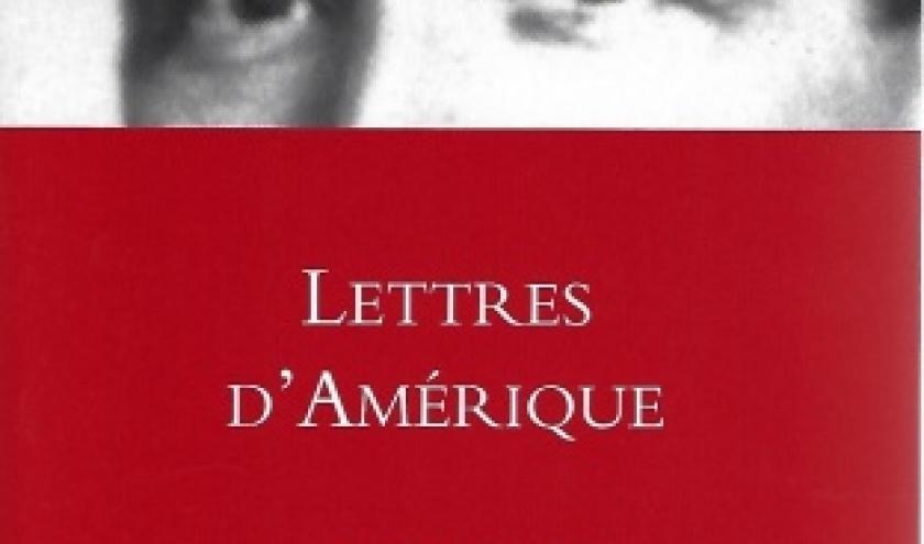 Stefan Zweig : Lettres d'Amérique, 1940-1942.