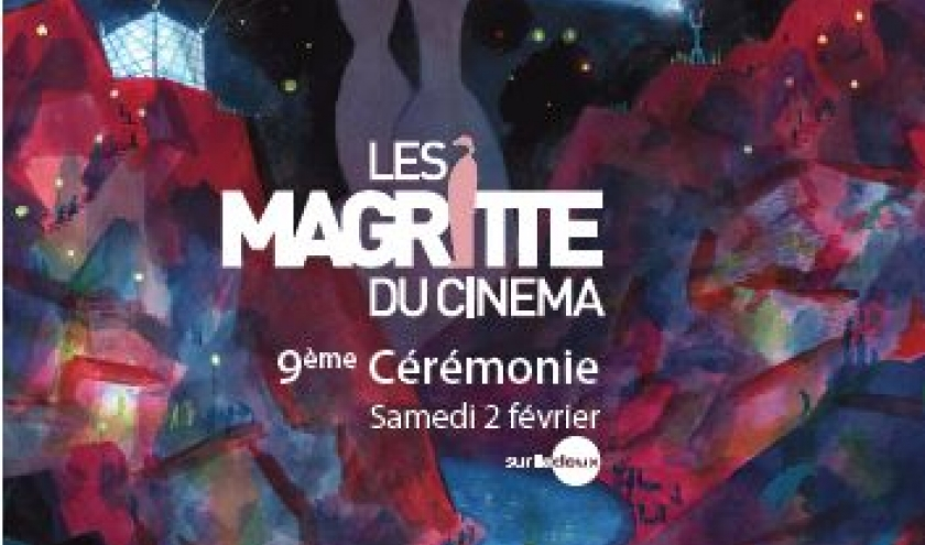 """Les 9èmes """"Magritte du Cinéma"""", le 02 Février, au """"Square"""""""