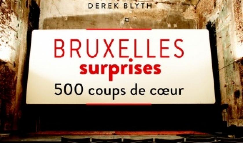 Bruxelles surprises de Derek Blyth  Editions Mardaga.