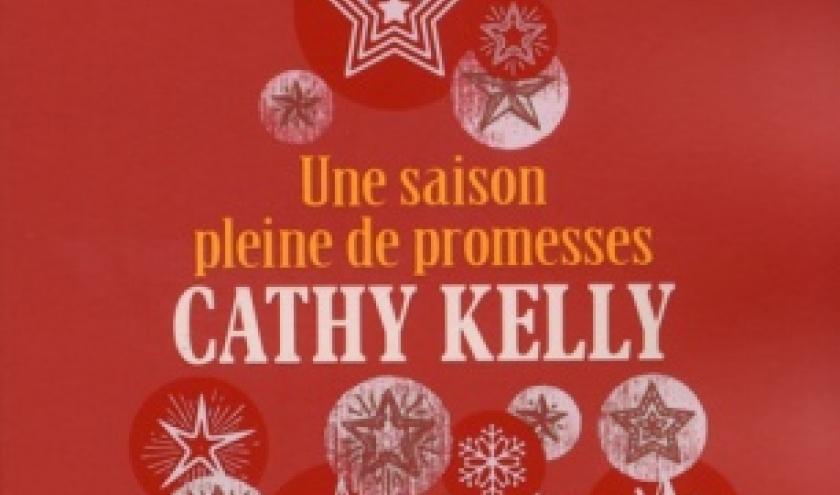 Une saison pleine de promesses de Cathy Kelly   Presses de la cite.