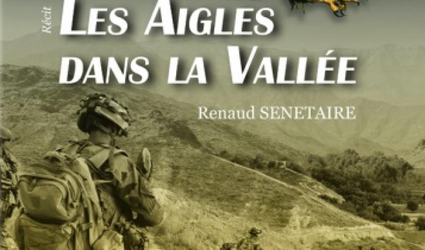 Les aigles dans la vallee de Renaud Senetaire  Editions Melibee.