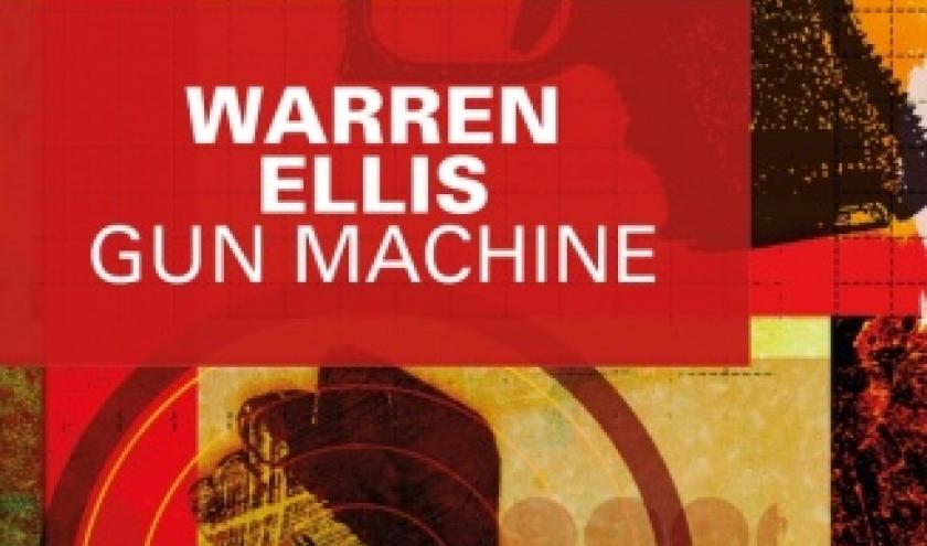 Gun Machine de Warren Ellis   Editions Le Masque.