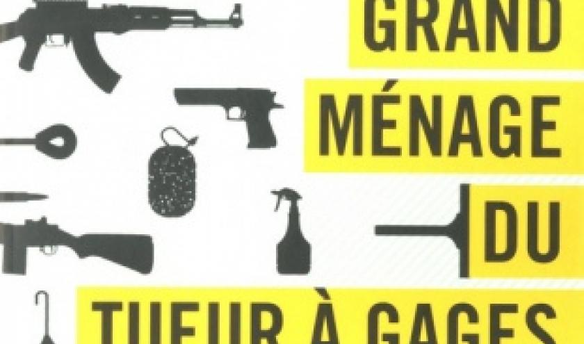 Le grand menage du tueur a gages de Hallgrimur Helgason    Presses de la Cite.
