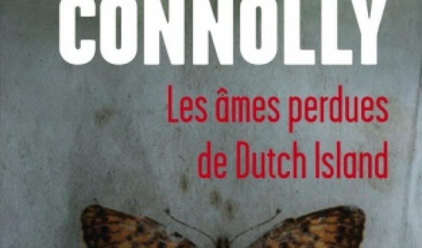 Les Ames perdues de Dutch Island de John Connolly   Presses de la Cite.