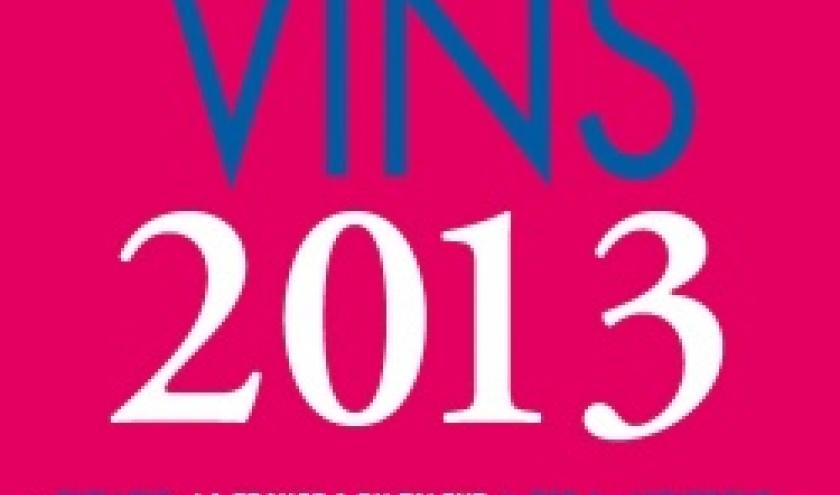 Le Guide Dussert Gerber des Vins 2013  Editions Albin Michel.