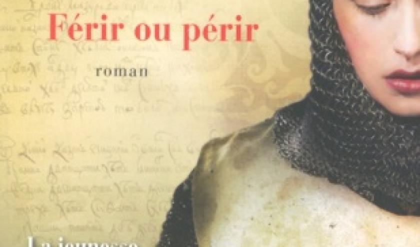 Ferir ou perir de Jean d Aillon   Presses de la Cite.