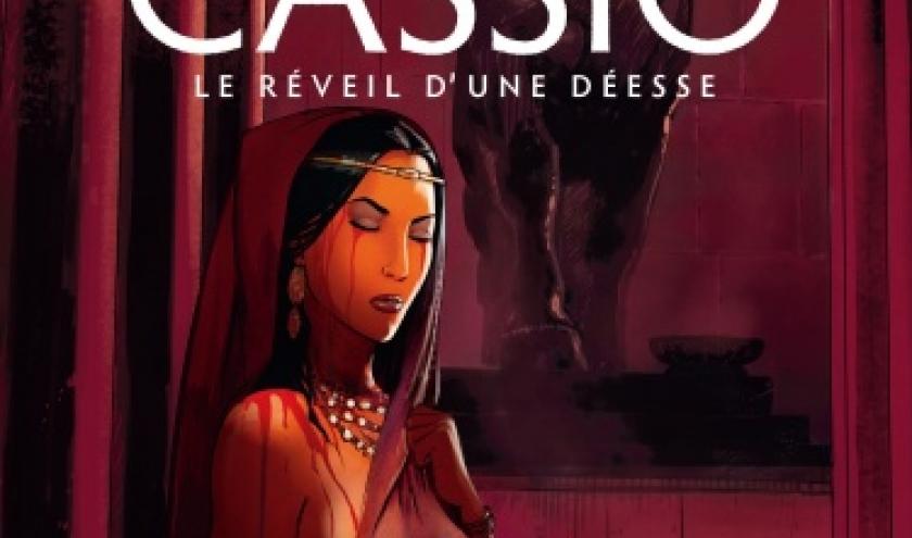 Cassio Tome 7,  Le Réveil d'une Déesse de H. Reculé et S. Desberg  Le Lombard.