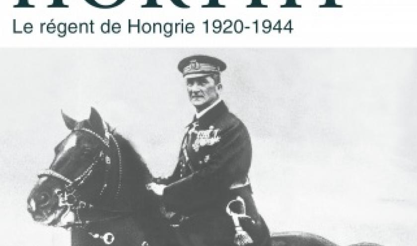L amiral Horty de Catherine Horel   Editions Perrin.