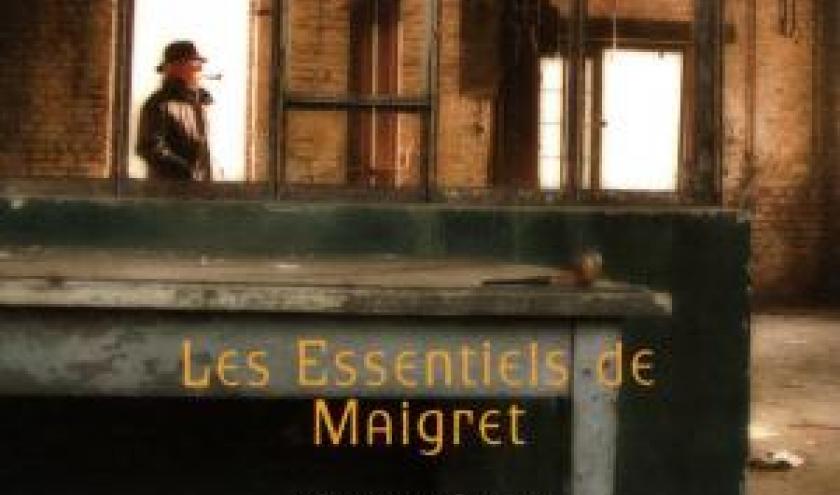 Georges Simenon  Les Essentiels de Maigret  Editions Omnibus.