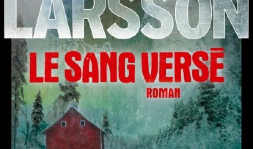 Le Sang verse de Asa Larsson   Presses de la Cite.