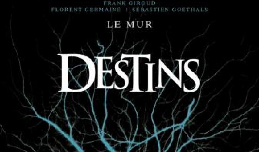Destins (T11) - L'Ancetre de F. Giroud, Matz et Behe – Glenat.