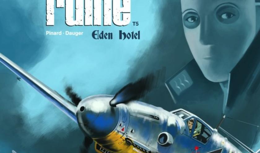Ciel en ruine Tome 5, Eden Hotel de Ph. Pinard et O. Dauger  Editions Paquet.