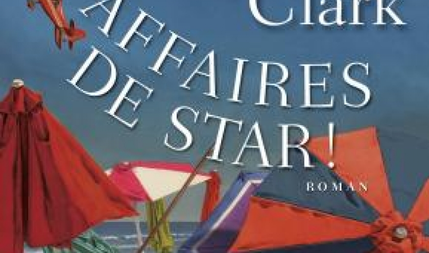 Affaires de star de Carol Higgins Clark  Editions Albin Michel.