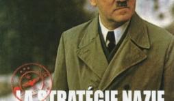 La strategie nazie de  Chris McNab     Editions Acropole.